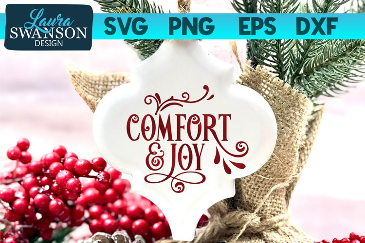 Comfort and Joy SVG, PNG, EPS, DXF