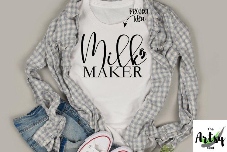 Milk Maker, breastfeeding mom, funny Nursing mom, new mom example image 1