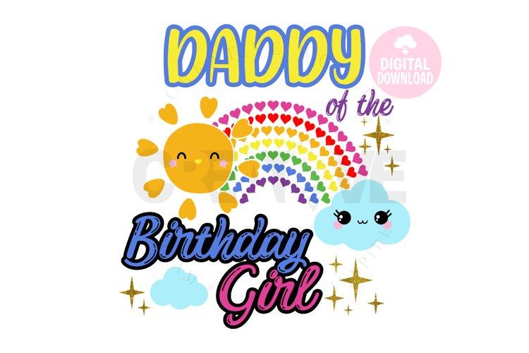 Daddy of the Rainbow Birthday Girl svg |Rainbow Birthday svg example image 1