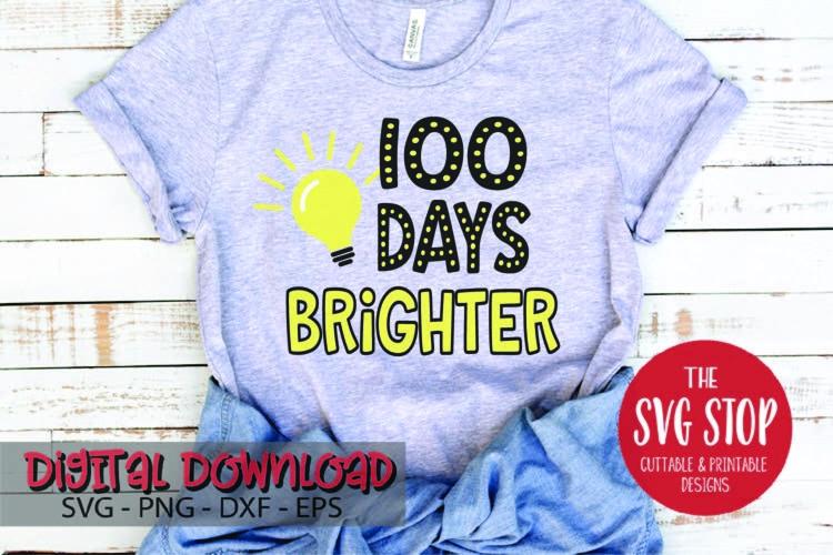 Download 100 Days Brighter 2 Svg Png Dxf 221191 Svgs Design Bundles