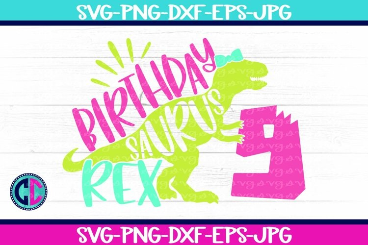 Birthday svg, Girl Nine Rex Svg example image 1