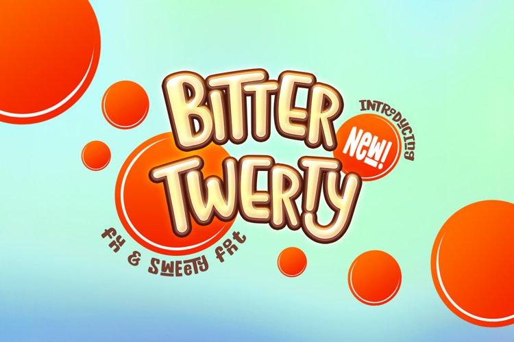 Bitter Twerty - kids font display example image 1