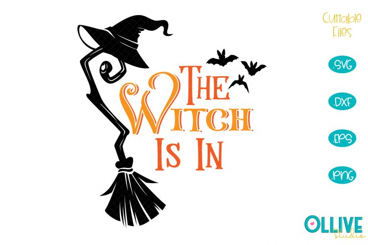 The Witch Is In Halloween SVG example image 1