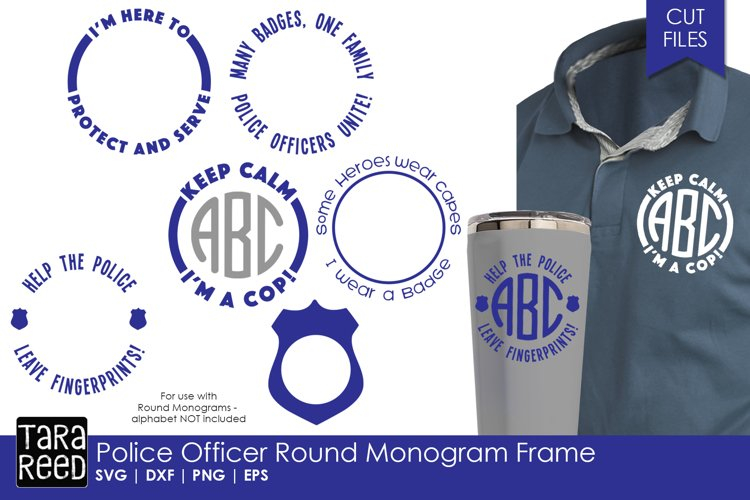 Police Officer Round Monogram Frame - Police SVG & Cut Files