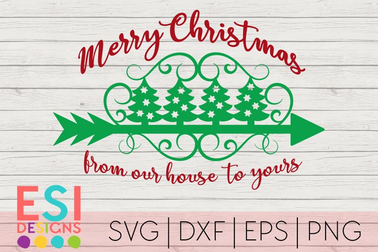 Christmas SVG|Merry Christmas from our house to yours example image 1