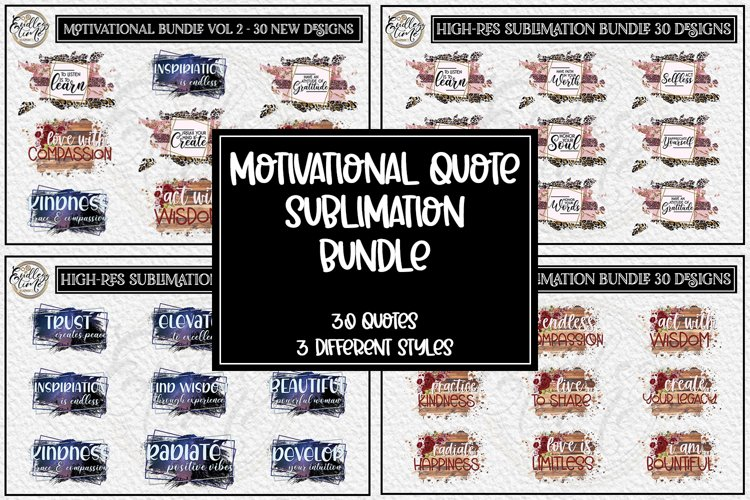 NEW Vol 2 Motivational Quote Sublimation Bundle | 30 Designs