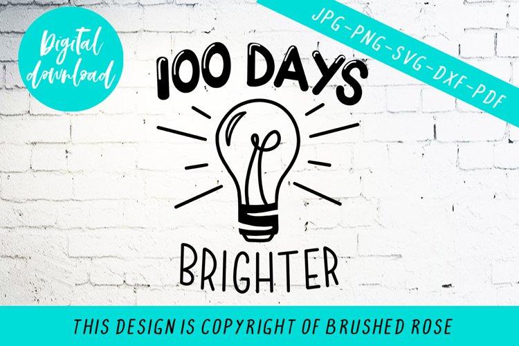 Download 100 Days Brighter Cut File Clip Art 881923 Cut Files Design Bundles