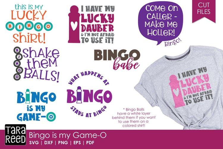 Bingo is my Game-O - Bingo SVG and Cut Files