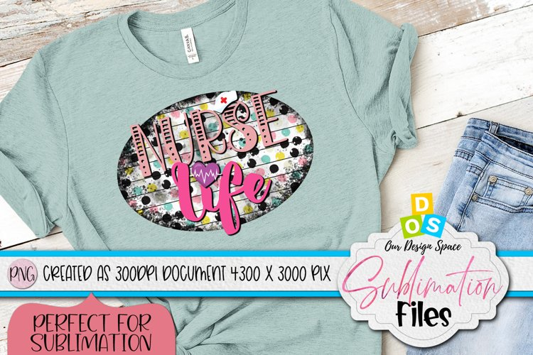 Nurse Life T-shirt 300 DPI PNG in 3000 x 4000 pixels example image 1