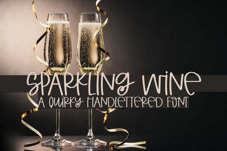 Web Font Sparkling Wine - A Quirky Hand-Lettered Font example image 1
