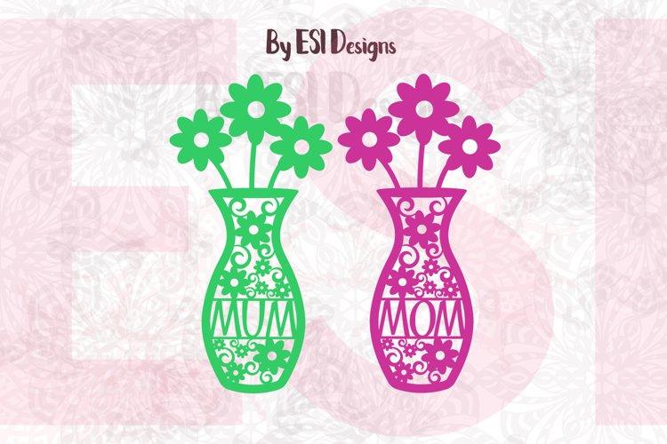 Mom - Mum Flower Vase Design | Mothers Day