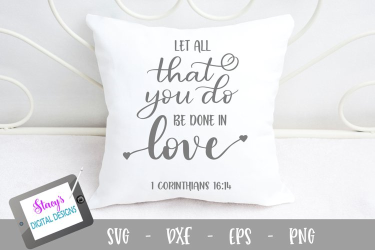 Let all that you do be done in love SVG