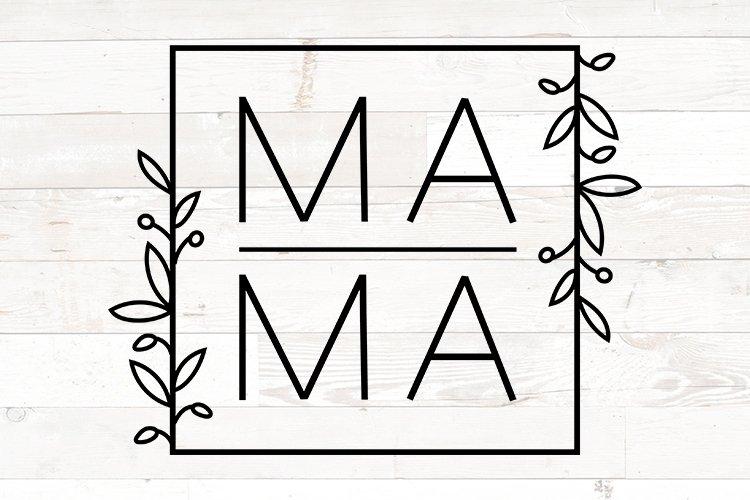 Mama svg for shirts, Mama svg , Mama square, Mothers Day svg
