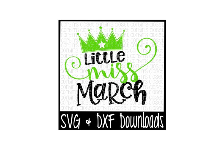 Little Miss March Cut File example image 1