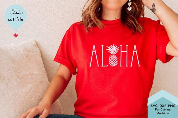 Aloha - Pineapple SVG, Summer Decor, Shirt svg