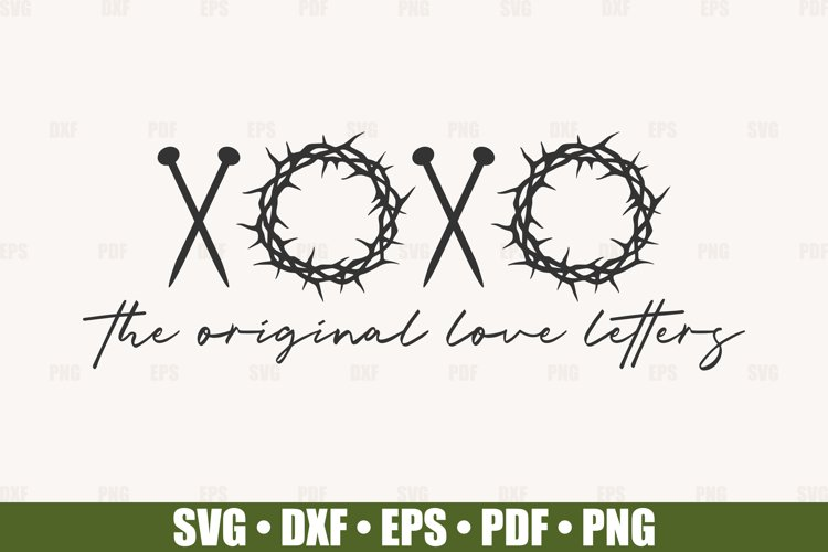 XOXO The Original Love Letters SVG files for Cricut, Easter