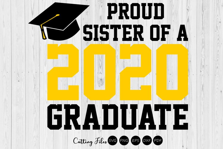 Sister of the graduate 2020| SVG Cutting files | example image 1