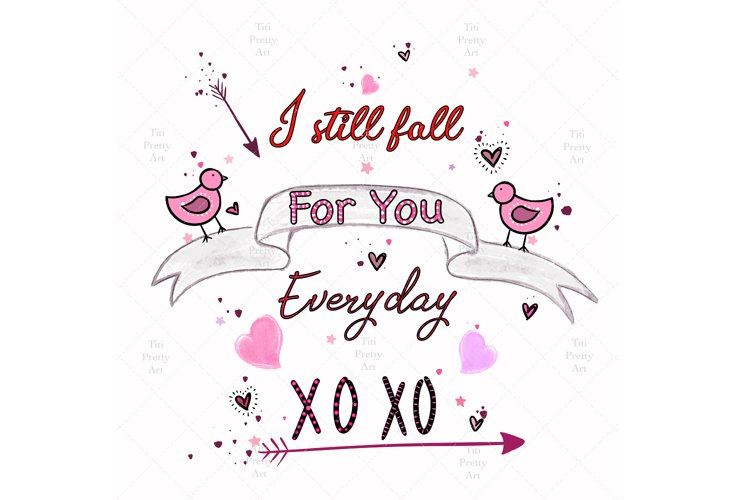 I Still Fall For You Every Day, Valentine Bundle