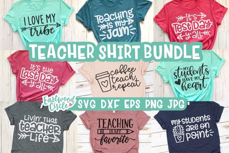Teacher Shirt SVG Bundle - Back to School Cut Files