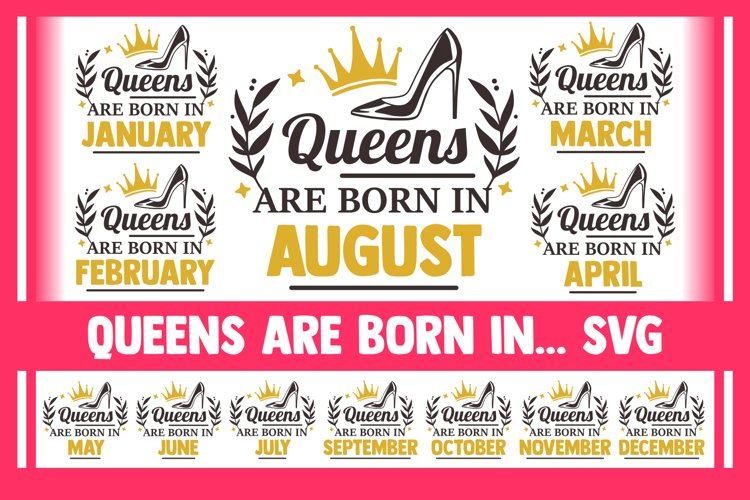 Queens are born in SVG Bundle, queen svg, birthday svg, png