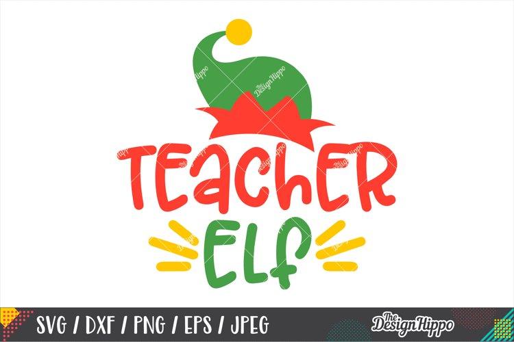 Teacher Elf SVG, Elf Hat, Christmas Teacher SVG DXF PNG File