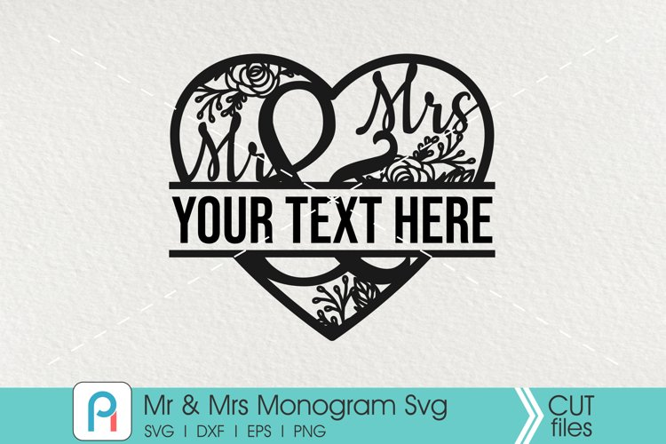 Mr and Mrs Svg, Mr and Mrs Monogram Svg, Mr and Mrs Vector example image 1