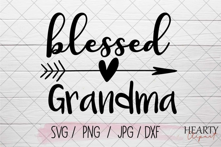 Blessed grandma svg example image 1