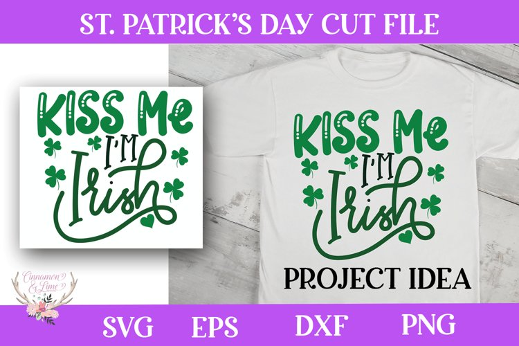 St. Patrick's Day SVG - Kiss Me I'm Irish example image 1