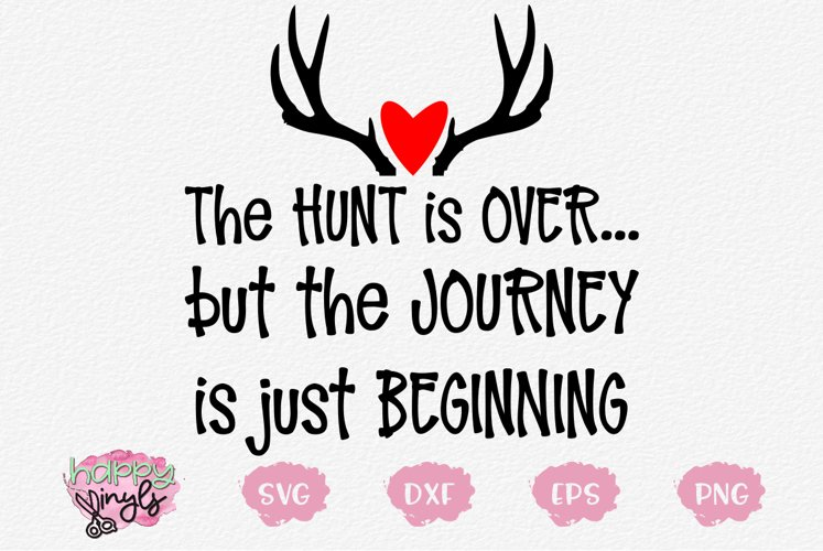 The Hunt Is Over - A Wedding and Valentine SVG File example image 1