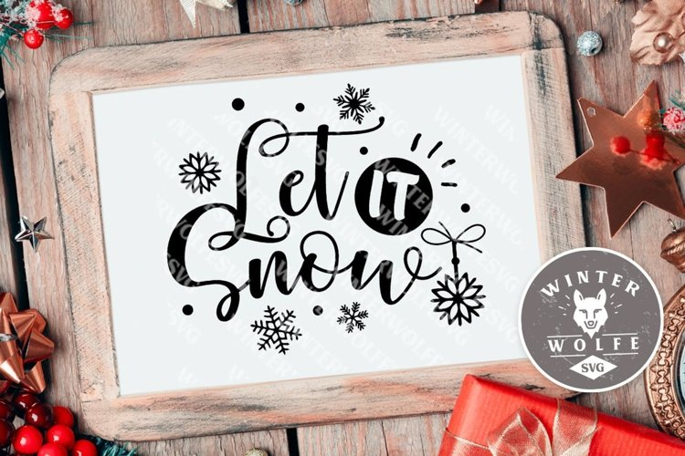Let it snow SVG EPS DXF PNG example image 1