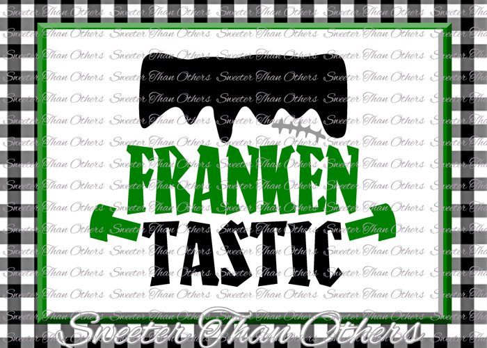 Halloween svg, Frankentastic svg example image 1