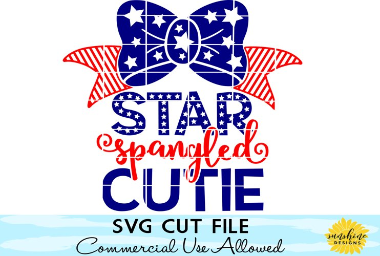 Star Spangled Cutie svg, Fourth of July SVG, 4th of July SVG example image 1