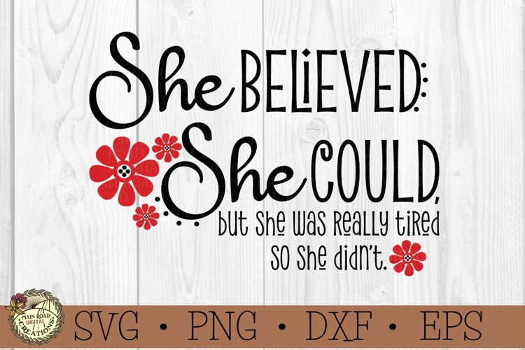 She Believed She Could- Inspirational Quote with Humor-Funny example image 1