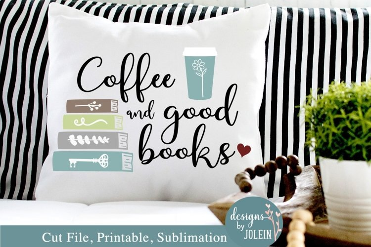 Coffee and good books SVG, Sublimation, Printable example image 1