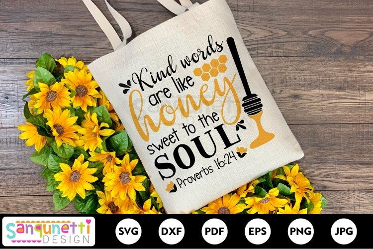 Kind words are like honey sweet to the soul bee SVG design