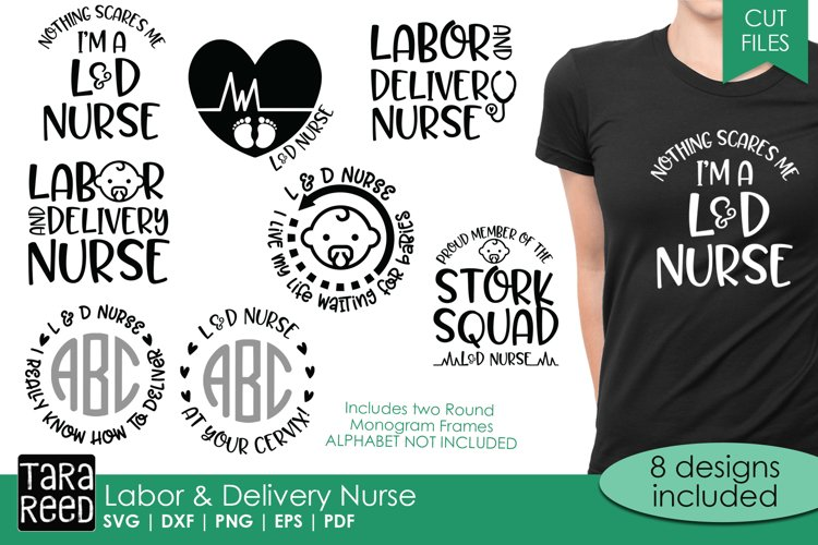 Labor & Delivery Nurse - SVG and Cut Files for Crafters