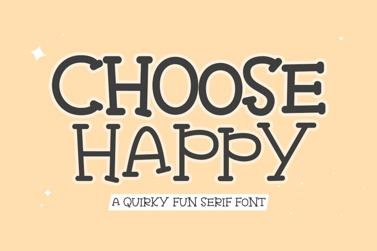 Choose Happy - Quirky Fun Serif Font example image 1