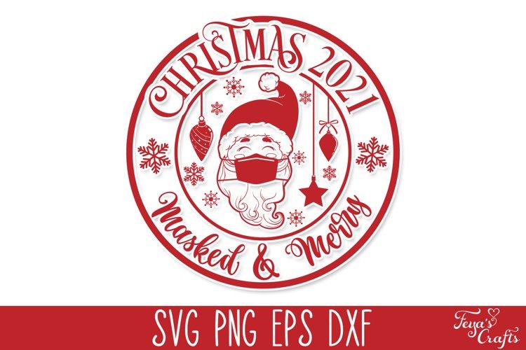 Christmas 2021 SVG - Masked & Merry | Round Christmas