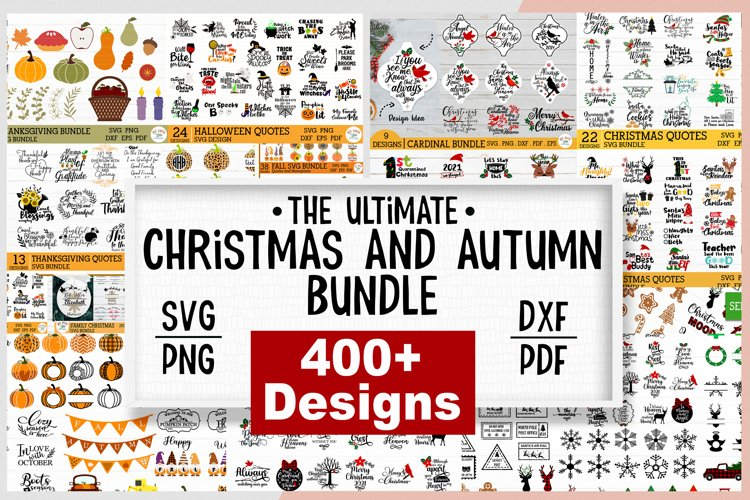 ULTIMATE Christmas and Fall, Autumn, thanksgiving bundle SVG example image 1