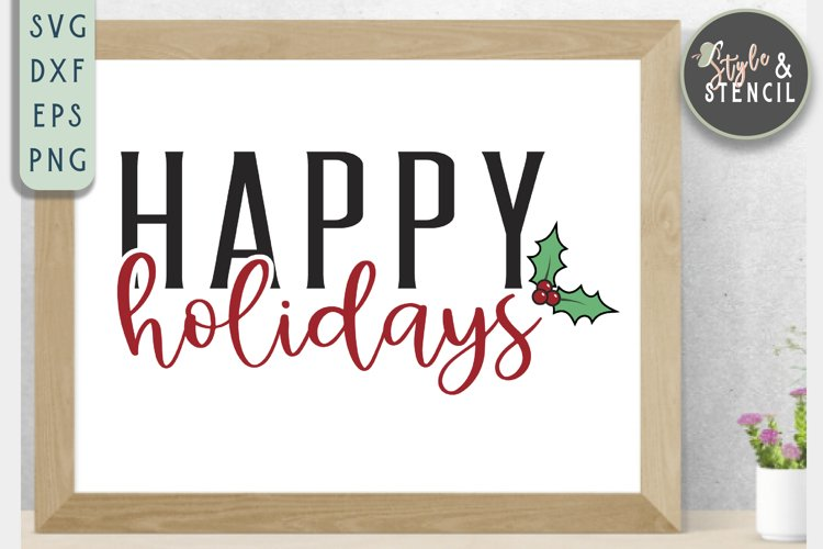 Happy Holidays SVG | Christmas | Holly example image 1