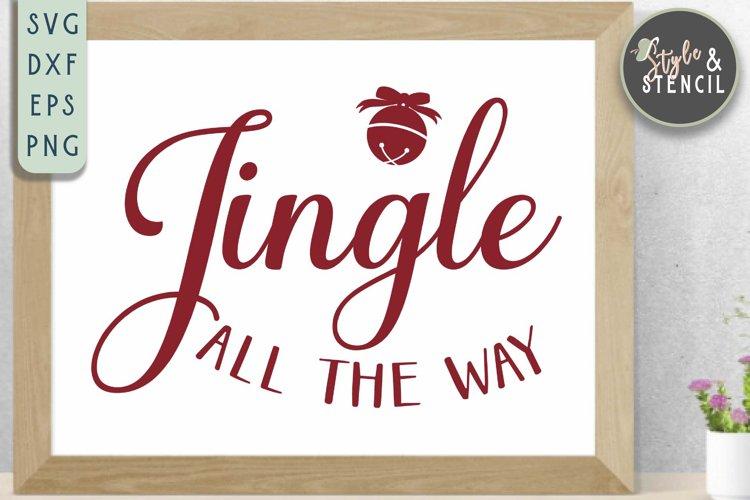 Jingle All the Way SVG   Christmas   Jingle Bell