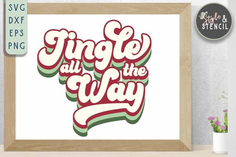 Jingle All the Way SVG   Christmas   Retro