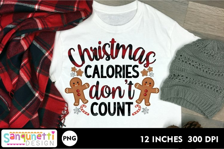 Christmas calories don't count PNG gingerbread Sublimation example image 1