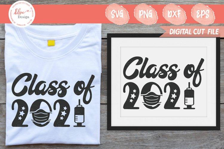 Class of 2021 Mask Version SVG Cut Files