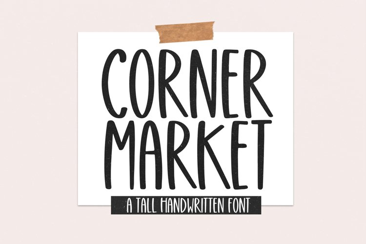 Corner Market - Tall Handwritten Font example image 1