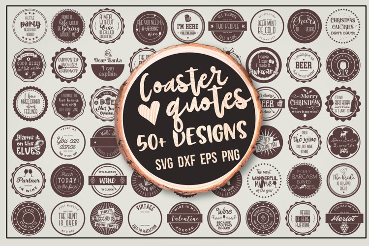 Coaster quotes bundle over 50 designs example image 1