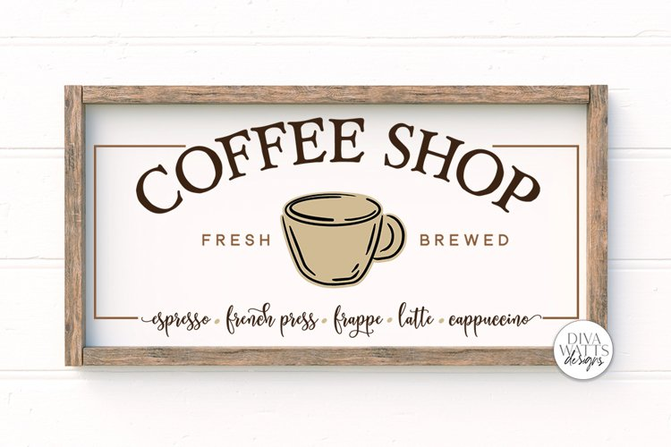 Coffee Shop SVG | Farmhouse Coffee Bar Sign | DXF and More