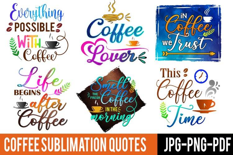 coffee sublimation svg quote bundle