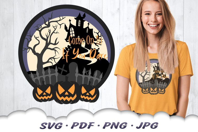 Come In If You Dare Halloween Party SVG Cut Files example image 1
