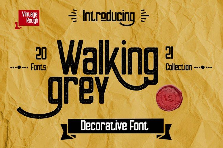 Walking Grey